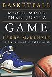 Basketball, Larry A. Mckenzie, 1463437536