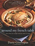 Around My French Table, Dorie Greenspan, 0618875530