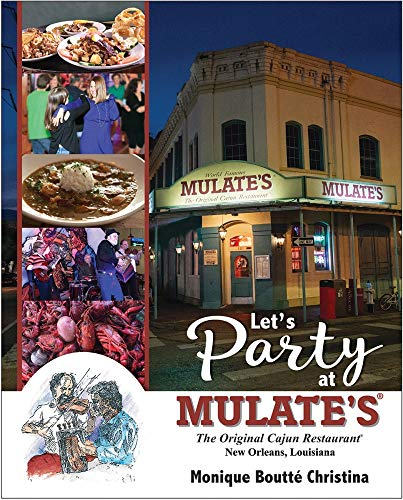 Let's Party at Mulate's by Monique Christina