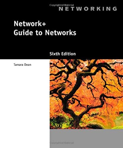 network guide to networks with printed access card tamara dean rh amazon com network guide to networks 6th edition network guide to networks 6th edition answers