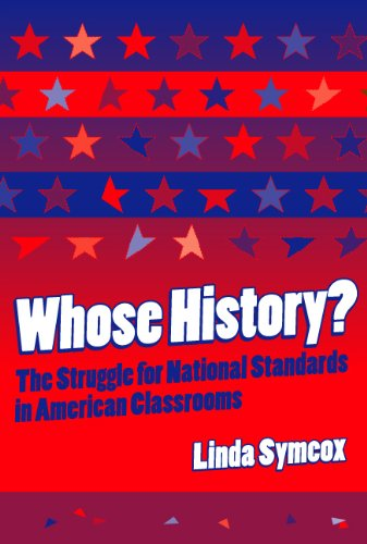 Whose History? The Struggle for National Standards in...