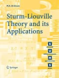 Sturm-Liouville Theory and Its Applications, Al-Gwaiz, Mohammed Abdelrahman and Al-Gwaiz, M. A., 1846289718