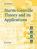Sturm-Liouville Theory and Its Applications, Al-Gwaiz, Mohammed Abdelrahman and Al-Gwaiz, M. A., 1846289718
