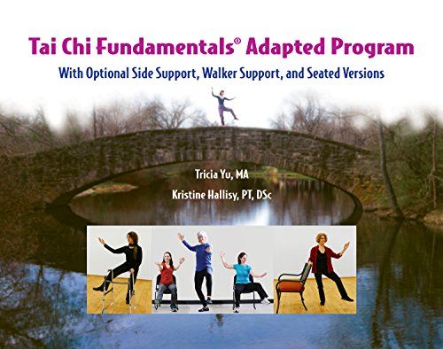 Tai Chi Fundamentals Adapted Program: with Optional Side Support, Walker Support, and Seated Versions (Best Cane For Balance Problems)