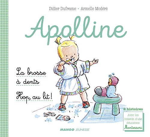 Apolline - La brosse à dents / Hop, au lit ! (Mini-albums Apolline) (French Edition)