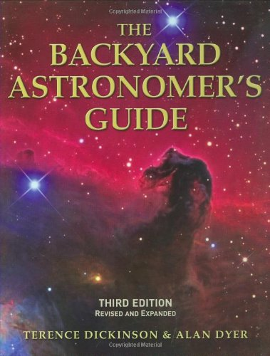 The Backyard Astronomer's Guide (Backyard Stars)
