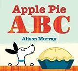 Apple Pie ABC, Alison Murray, 1423136942