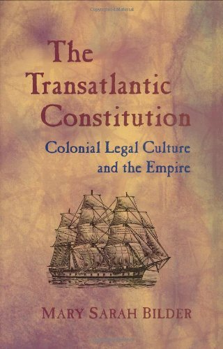 The Transatlantic Constitution: Colonial Legal Culture and the Empire by Mary Sarah Bilder (2004-12-01) (Sun Classic Bilder)