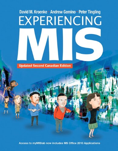 Experiencing MIS, Updated Second Canadian Edition with MyMisLab (2nd Edition)