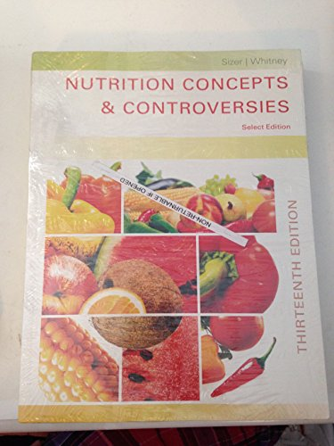 Nutrition Concepts & Controversies 13th Edition