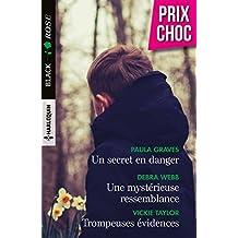 Un secret en danger - Une mystérieuse ressemblance - Trompeuses évidences (Black Rose) (French Edition)