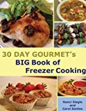 img - for 30 Day Gourmet's BIG Book of Freezer Cooking book / textbook / text book