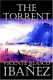 The Torrent, Vicente Ibanez, 1598187341