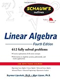 img - for Schaum's Outline of Linear Algebra Fourth Edition (Schaum's Outline Series) by Lipschutz, Seymour, Lipson, Marc (August 26, 2008) Paperback book / textbook / text book