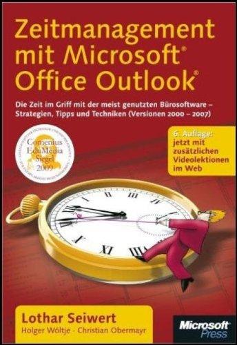 Zeitmanagement mit Microsoft Office Outlook: Die Zeit im Griff mit der meist genutzten Bürosoftware - Strategien, Tipps und Techniken (Version 2000-2007). Mit zusätzlichen Videolektionen im Web Gebundenes Buch – 21. Oktober 2008 Lothar Seiwert Holger Wöltj