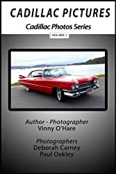 Cadillac Pictures Volume 1 (Cadillac Photos)
