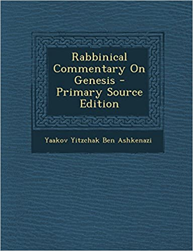 Rabbinical Commentary on Genesis - Primary Source Edition