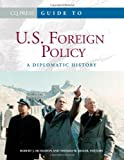 Guide to U. S. Foreign Policy, Thomas W. Zeiler, 1608719103