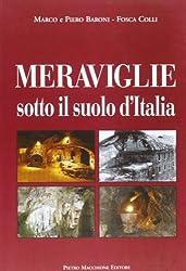 Meraviglie sotto il suolo d'Italia