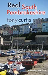 Real South Pembrokeshire (Real Series)