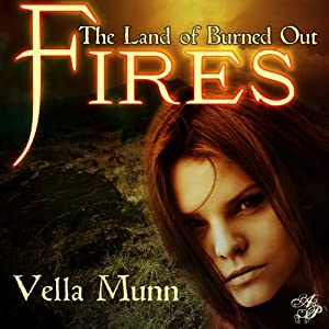 The Land of Burned Out Fires Audiobook