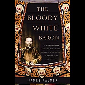 The Bloody White Baron Audiobook