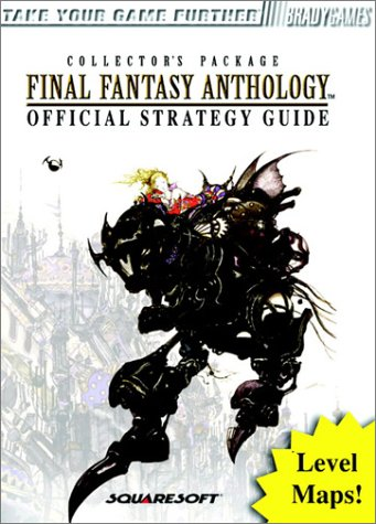 Final Fantasy Anthology Official Strategy Guide (Brady Games) (Best Snes Strategy Games)