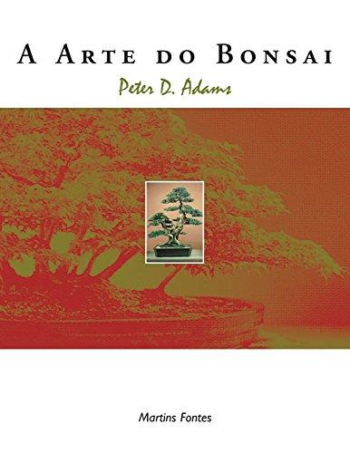 A Arte do Bonsai - Volume 1