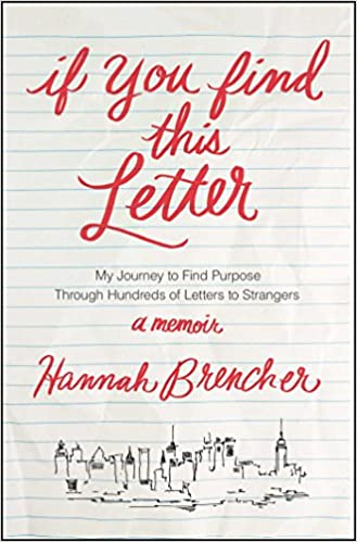 If You Find This Letter: My Journey to Find Purpose Through