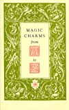 Magic Charms from A to Z