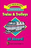 Trains and Trolleys, Frieda Wishinsky, 1576902730