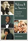 img - for Making It in America: A Sourcebook on Eminent Ethnic Americans book / textbook / text book