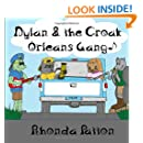 Dylan and the Croak Orleans Gang