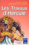 Les Travaux d'Hercule, 10-11 ans par Vivet-Rémy