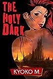 The Holy Dark (The Black Parade series) (Volume 5)