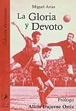 La Gloria y Devoto (Spanish Edition)