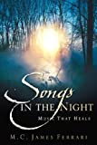 Songs in the Night, M. C. Ferrari, 1597818542