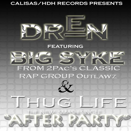 After Party Ft. Big Syke From Thug - Thug Life Party