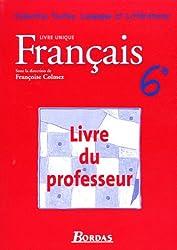 Français 6e : Livre du professeur