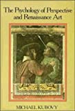 The Psychology of Perspective and Renaissance Art 9780521368490