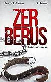 Zerberus: Der zweite Fall für Katie Münz - Kriminalroman (Die Fälle der Katie Münz 2) (German Edition)