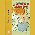 Le mystère de la chambre jaune Audiobook by Gaston Leroux Narrated by Jacques Roland