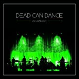 In Concert by Dead Can Dance (2013-04-22)