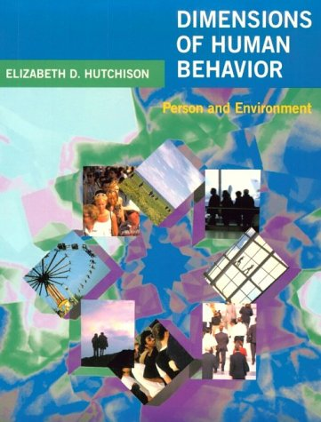 Dimensions of Human Behavior: Person and Environment (Series in Social Work) (v. 1)