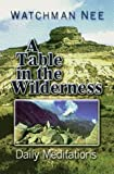Table in the Wilderness, Watchman Lee, 0875087078