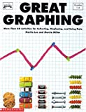 Great Graphing, Martin Lee and Marcia Miller, 0590494708