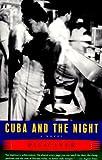 Cuba and the Night: A Novel