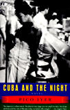 Cuba and the Night: A Novel (Vintage Contemporaries)