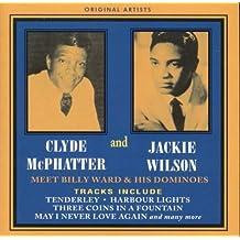 CLYDE MCPHATTER & JACKIE WILSON MERTS BILLY WARD & HIS DOMINOES By CLYDE MCPHATTER & JACKIE WILSON (0001-01-01)