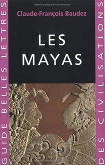 Les Mayas par Baudez